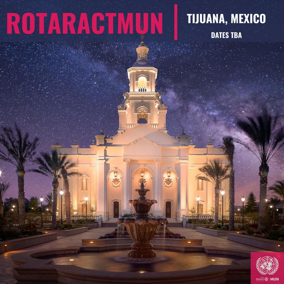 POSTPONED – 2020 ROTARACT MUN – Tijuana Mexico